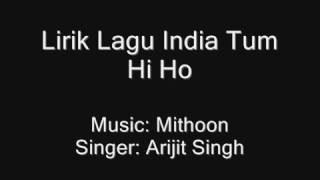 Gambar cover Lirik Lagu Tum Hi Ho (Bahasa Indonesia)