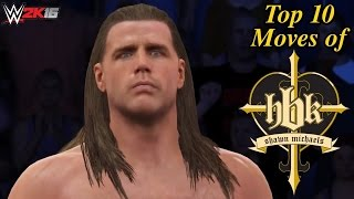 "WWE 2K16 Top 10 Moves of ""The Heartbreak Kid"" Shawn Michaels! (PS4)"