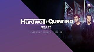 Hardwell & Quintino - Woest