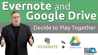 Evernote and Google Drive Make Nice