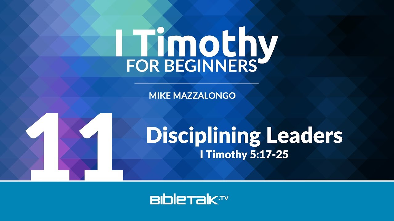 11. Disciplining Leaders
