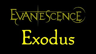 Evanescence-Exodus Lyrics (Evanescence EP)