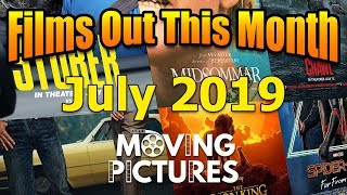 July 2019: Films out this Month - Moving Pictures