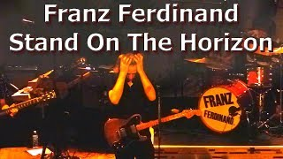 Stand On The Horizon - Franz Ferdinand @ House of Blues, Cleveland, OH - May 31, 2017 (live concert)