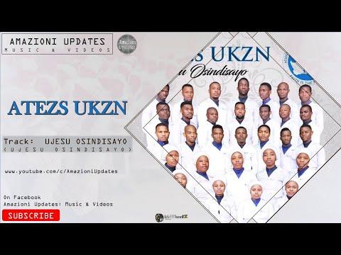 Atezs UKZN - uJesu Osindisayo (2019 Promo)(Audio)