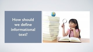 What is Informational Text? How to Teach it