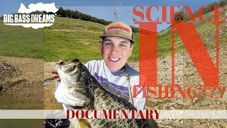Science is The Path to Big Bass Dreams, Science and Fishing