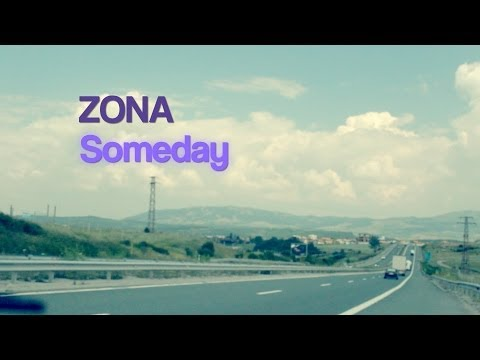 ZONA|Someday|Official Lyric Video