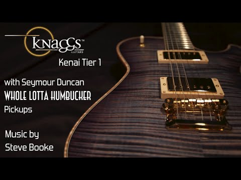 Knaggs Kenai Tier 1: Whole Lotta Humbucker