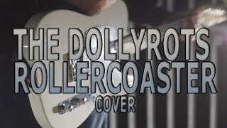 The DollyRots - Rollercoaster COVER
