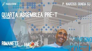 RIMANETE NEL MIO AMORE – Lc 24, 13-25 – Quarta Assemblea Convegno PRE-T, P. Narciso Sunda SJ