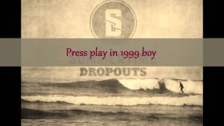 1999 (Rewind)-Summertime Dropouts lyric video