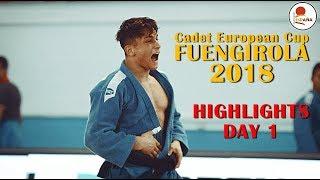 Cadet European Cup Fuengirola 2018 | HIGHLIGHTS DAY 1