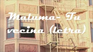 Maluma Tu Vecina (letra)
