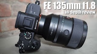 Sony FE 135mm f1.8 G Master - IN-DEPTH review