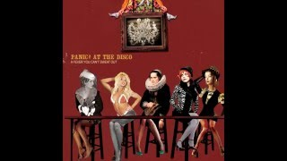 Panic! at the Disco - But It's Better If You Do/I Write Sins Not Tragedies