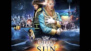 Empire Of The Sun   Walking On A Dream (Instrumental)