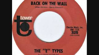 The E Types - Put the clock back on the wall