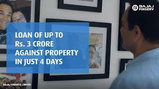 Loan of up to Rs 3 Crore Against Property in just 4 Days
