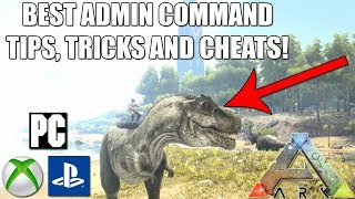 ARK - ADMIN COMMANDS TIPS, TRICKS AND CHEATS! - XBOX ONE/PS4/PC! - CONSOLE COMMANDS!