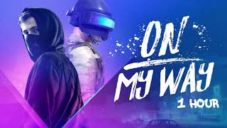 Alan Walker, Sabrina Carpenter & Farruko - On My Way [1 Hour] Loop