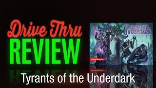 Tyrants of the Underdark Review