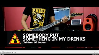 Children Of Bodom // Somebody Put Something In My Drinks Cover