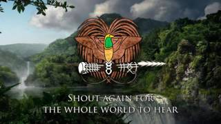 National Anthem of Papua New Guinea    O Arise, All You Sons