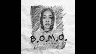 B.O.M.O. - Tatiana Manaois (Instrumental)