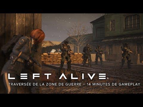 Traversée de la zone de guerre – 14 minutes de gameplay de Left Alive