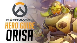 Orisa - Overwatch Hero Guide