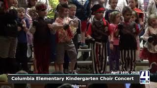 Columbia Elementary Kindergarten Choir Concert - 4-16-19