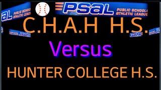 2019 PSAL ⚾  C.H.A.H vs Hunter College H.S.