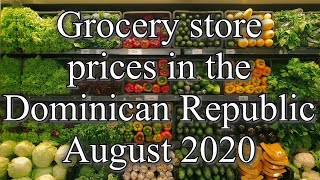 Supermercado Nacional Prices | Expats Dominican Republic | Food Prices | Grocery Stores Dominican