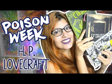 ESPECIAL H. P. LOVECRAFT (Poison Week #1) | Poison Books