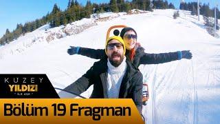 Kuzey Yıldızı İlk Aşk 19. Bölüm Fragman