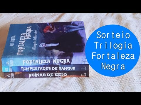 SORTEIO: TRILOGIA FORTALEZA NEGRA, KEL COSTA, LER EDITORIAL| Blog Pétalas de Liberdade