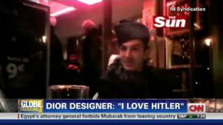 CNN: Dior Designer, John Galliano I Love Hitler