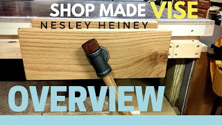 Shop made carpenters vise overview