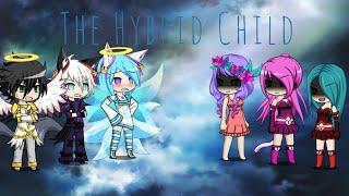 The Hybrid Child   Ep 1 ~ Gacha Studio  