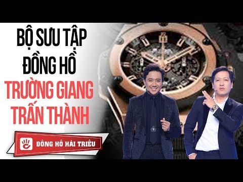 Chiêm ngưỡng bộ sưu tập đồng hồ siêu đắt đỏ của hai danh hài Trường Giang, Trấn Thành