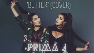 """Better"" by Chris Brown and Tyga (Cover) - Prima J"