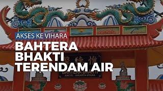 Akses Menuju Vihara Bahtera Bhakti Terendam Air Jelang Imlek