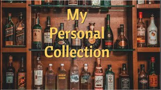 My Personal Alcohol Collection   #FanFriday