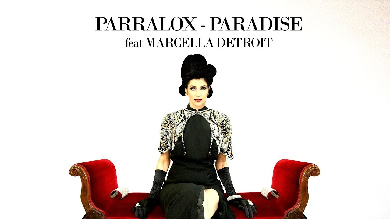 Parralox - Paradise feat Marcella Detroit (Music Video)