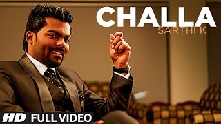 Challa Official New High Quality Mp3 Song | Sarthi K | Sachin Ahuja | Challa In Chandigarh