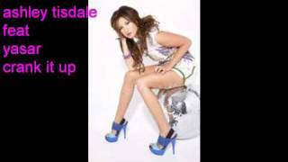 ashley tisdale feat yasar crank it up