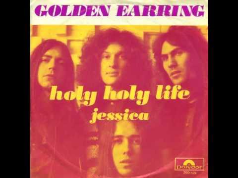 Golden Earring - Holy Holy Life