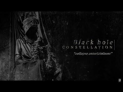 Black Hole Constellation - Black Hole Constellation - Collapse Entertainment | FULL EP STRE