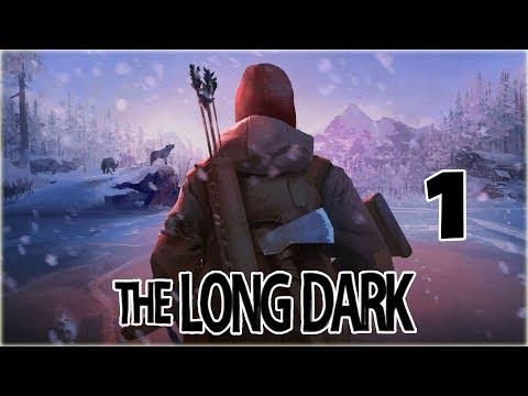 THE LONG DARK - 1 - СУРОВОЕ ВЫЖИВАНИЕ !